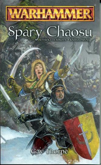 Warhammer - Spáry Chaosu - Otroci temnoty / kniha první
