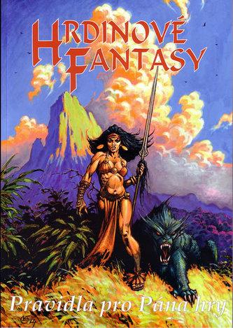 Hrdinové Fantasy: Pravidla pro Pána hry
