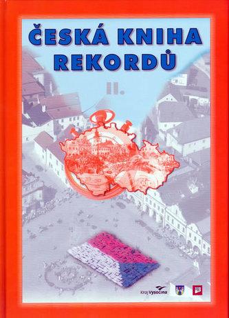 Česká kniha rekordů II. - Rafaj,Marek,Vaněk