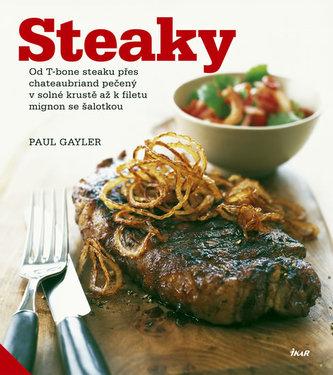 Steaky - Od T-bone steaku přes chateaubriand pečený v solné krustě až k filetu mignon se šalotkou