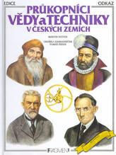 Průkopníci vědy a techniky v českých zemích