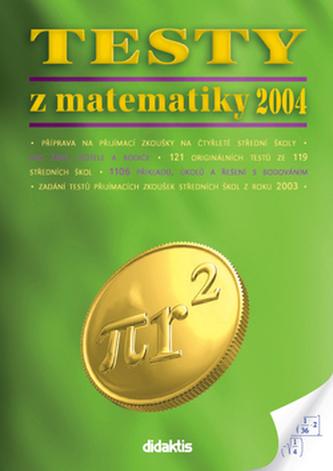 Testy z matematiky 2004