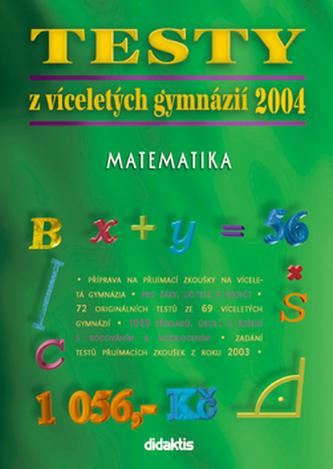 Testy z víceletých gymnázií 2004