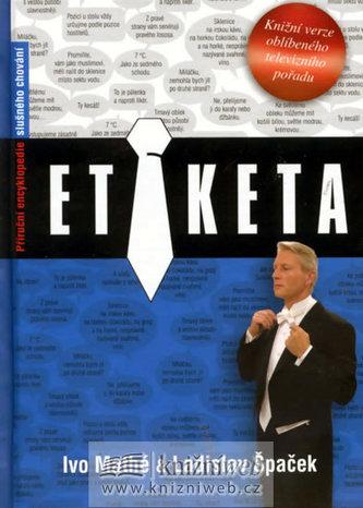 Etiketa - Příruční encyklopedie slušného chování