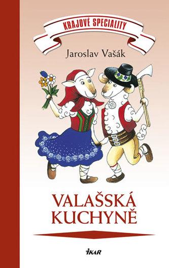Krajové speciality: Valašská kuchyně - Jaroslav Vašák
