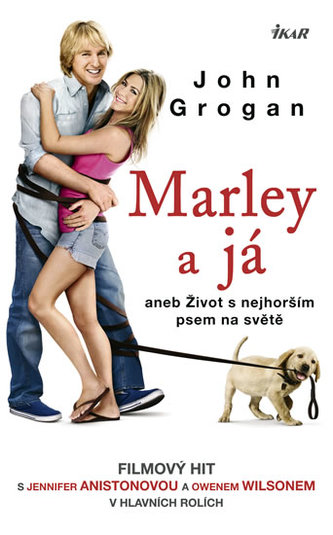 Marley a já aneb Život s nejhorším psem na světě