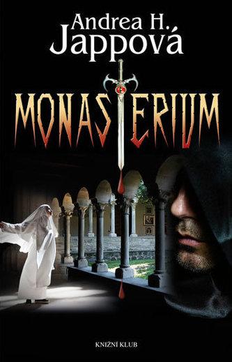Monasterium - Andrea H. Japp