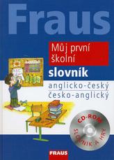 Fraus Můj první školní slovník anglicko-český česko-anglický