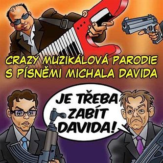 Je třeba zabít Davida! - Muzikál - CD - Michal David