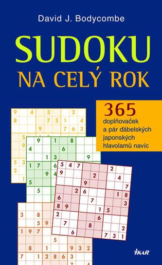 Sudoku na celý rok - Bodycombe David J.