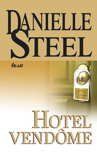 Hotel Vendome - Danielle Steelová