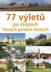 77 výletů po stopách Starých pověstí českých