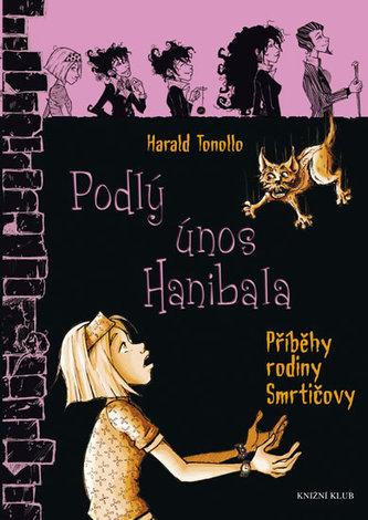 Smrtičovi 2: Podlý únos Hanibala