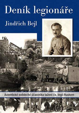 Deník legionáře - Jindřich Bejl