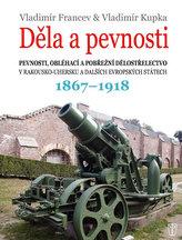 Děla a pevnosti 1867-1918