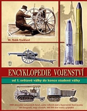 Encyklopedie vojenství ve 20. století - Od první světové války do konce studené války