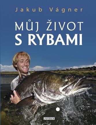 Můj život s rybami - Vágner Jakub