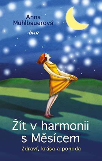 Žít v harmonii s Měsícem