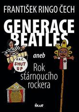 Generace Beatles aneb Rok stárnoucího rockera