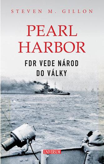 Pearl Harbor - FDR vede národ do války
