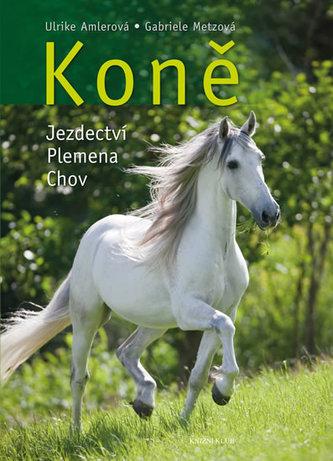 Koně - jezdectví, plemena, chov