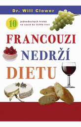 Francouzi nedrží dietu