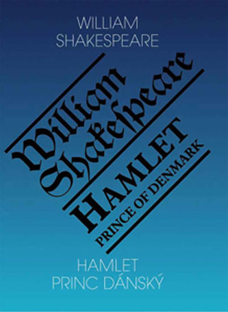 Hamlet, princ dánský / Hamlet, Prince of Denmark - 3. vydání