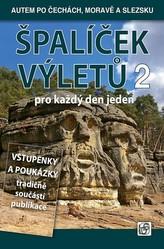 Špalíček výletů pro každý den jeden 2 - Autem po Čechách, Moravě a Slezsku
