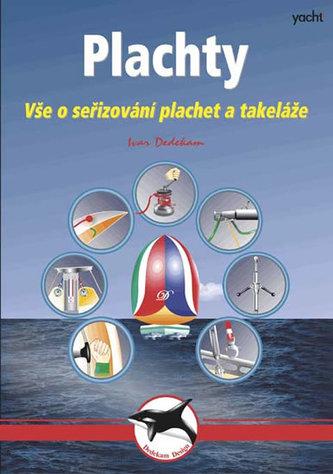Plachty - Vše o seřizování plachet a takeláže - 3. vydání