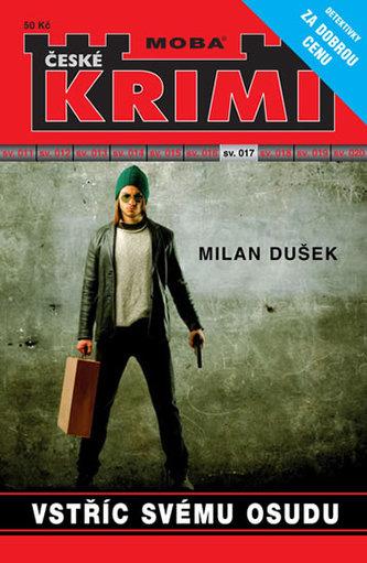 Vstříc svému osudu - Krimi sv. 17