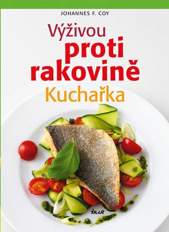 Výživou proti rakovině - kuchařka
