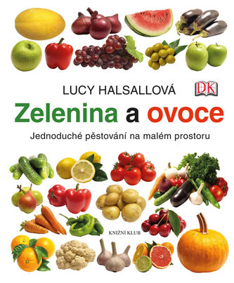 Zelenina a ovoce - Lucy Halsall