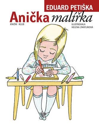 Anička malířka - 5. vydání, v EMG 3. vydání - Eduard Petiška