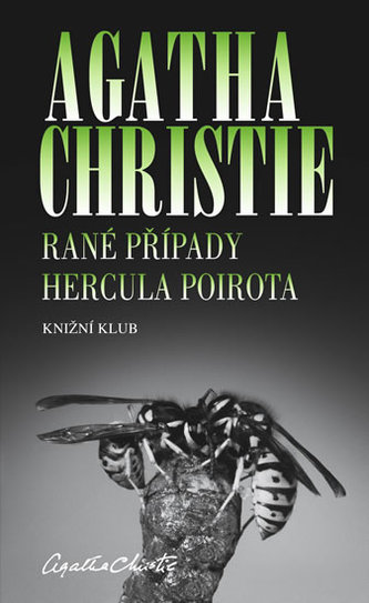 Rané případy Hercula Poirota - Agatha Christie