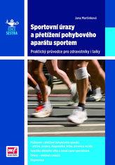 Sportovní úrazy a přetížení pohybového aparátu sportem - Praktický průvodce pro zdravotníky i laiky