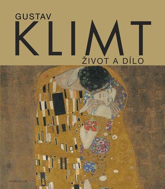 Gustav Klimt. Život a dílo - Partschová Susanna