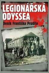 Legionářská odyssea - Deník Františka Prudila