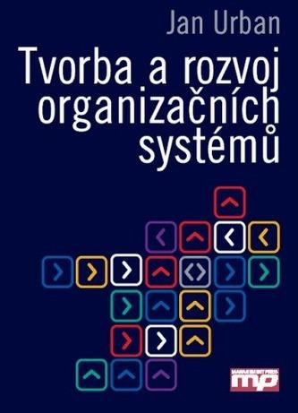 Tvorba a rozvoj organizačních systémů