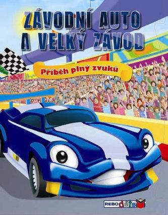 Závodní auto a velký závod - Příběh plný zvuků