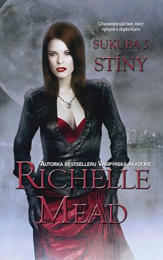 Sukuba 5 - Stíny - Richelle Mead