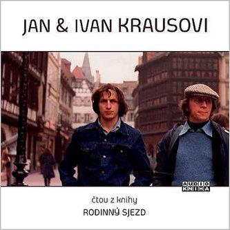 Jan a Ivan Kraus - Rodinný sjezd - CD
