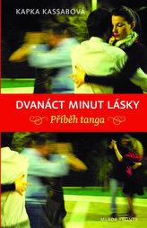 Dvanáct minut lásky - Příběh tanga