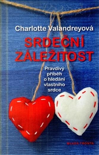 Srdeční záležitost - Pravdivý příběh o hledání vlastního srdce