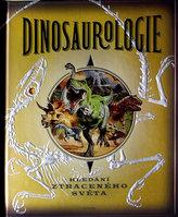 Dinosaurologie - Hledání ztraceného světa