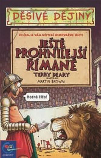 Děsivé dějiny Prohnilí Římané