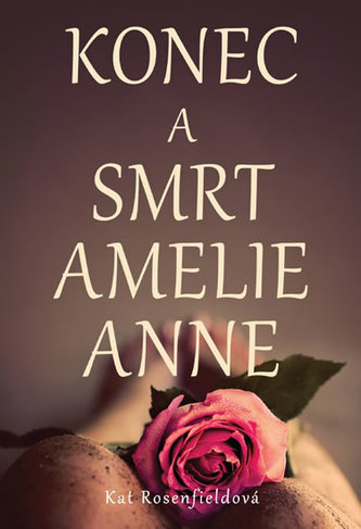 Konec a smrt Amelie Ann
