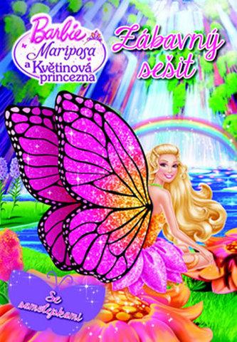 Barbie - Mariposa a květinová princezna - zábavný sešit