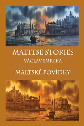 Maltské povídky / Maltese Stories (ČJ, AJ) - Václav Smrčka