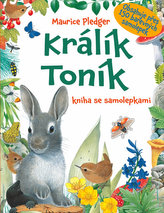 Králík Toník - kniha se samolepkami