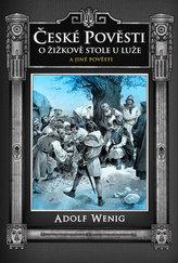 České pověsti O Žižkově stole u Luže a jiné pověsti